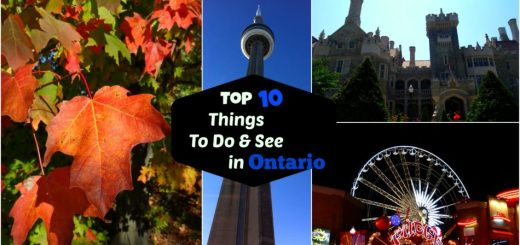 Top 10 Things to do and see in Ontario