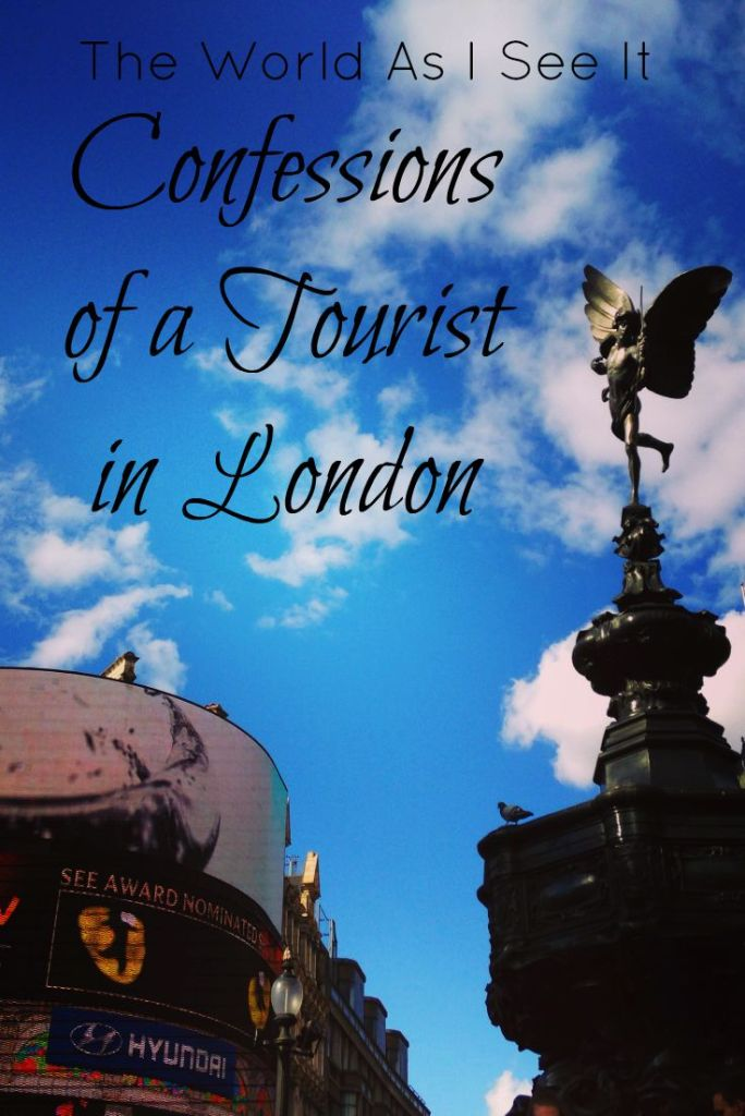 Confessions of a Tourist in London