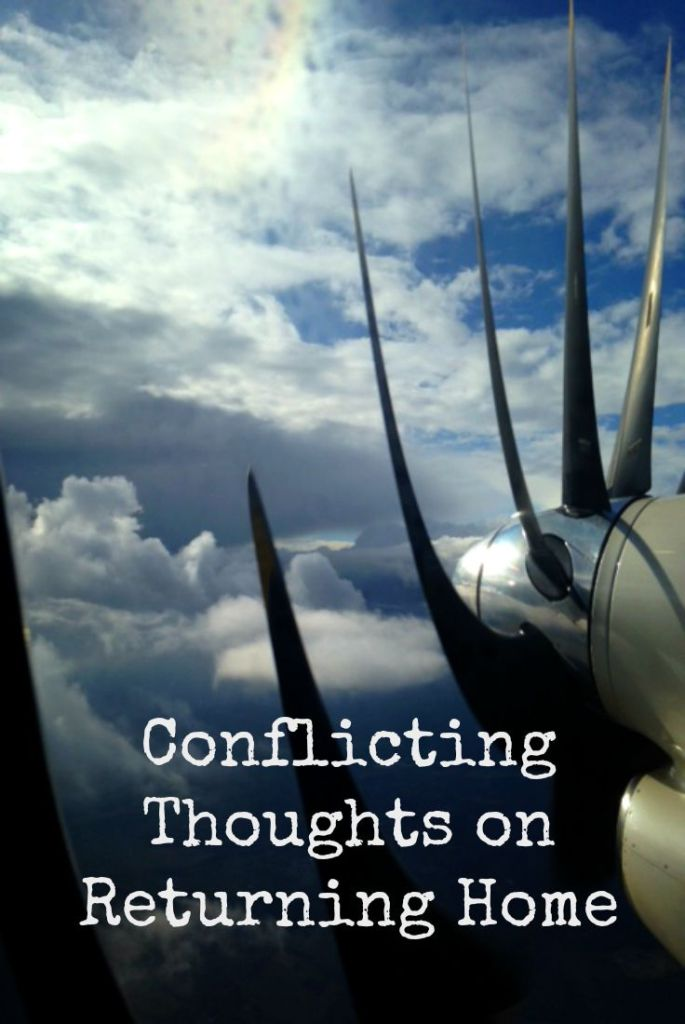 Conflicting Thoughts on Returning Home