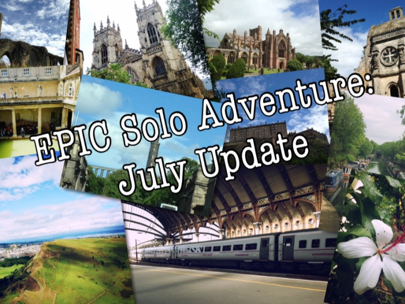 Epic Solo Adventure: July Update
