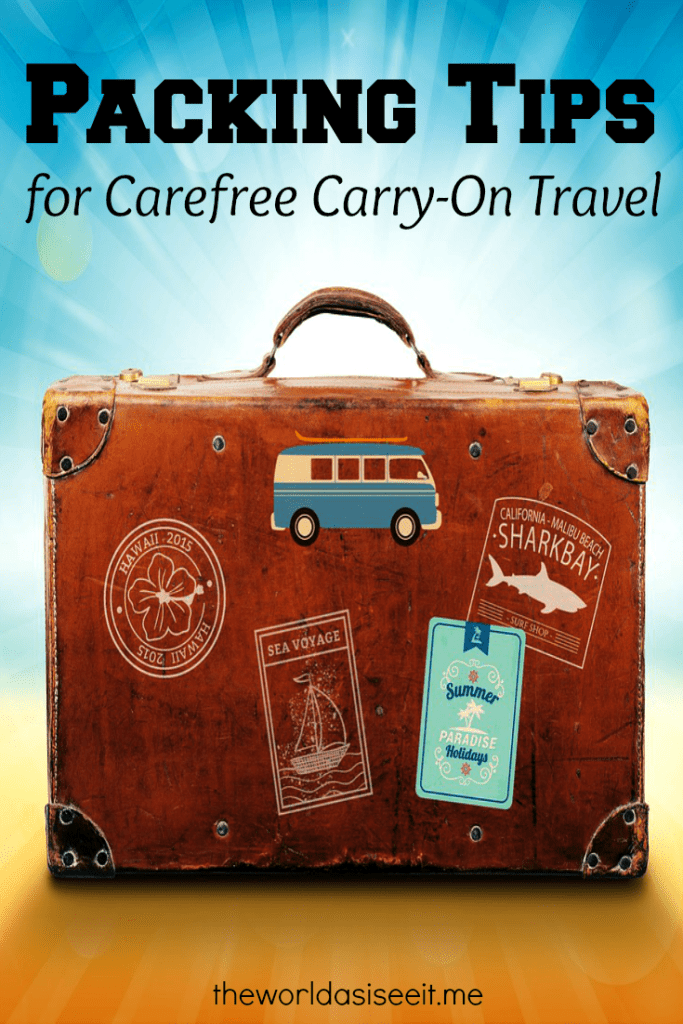 Packing Tips for Carefree Carry-On Travel
