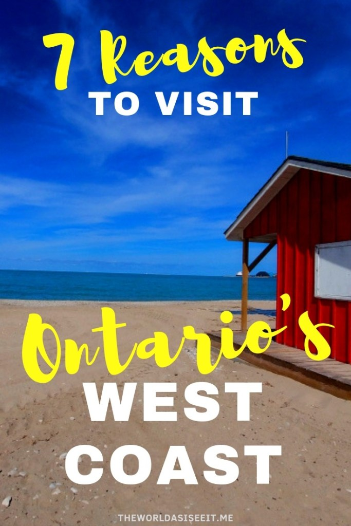 7 Reasons to Visit Ontario's West Coast - from incredible beaches to epic views, there's something for everyone.