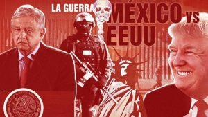 EEUU vs México, Trump amenaza a López Obrador