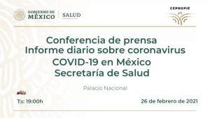 #EnVivo: Reporte diario sobre COVID-19 en México.  25 de febrero