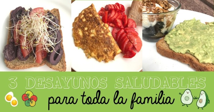 3 desayunos para toda la familia