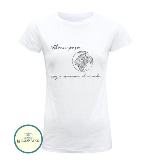 camiseta original para chica abran paso que voy a comerme el mundo, regalos originales para mujer