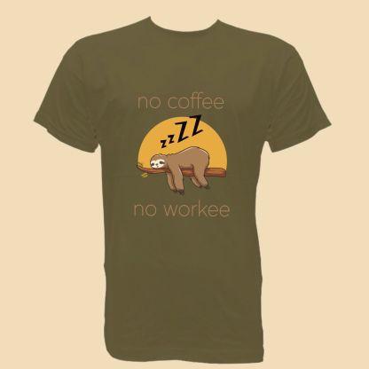 no coffee no workee camiseta hombre unisex