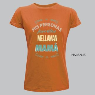 mis personas favoritas me llaman mama camiseta día de la madre