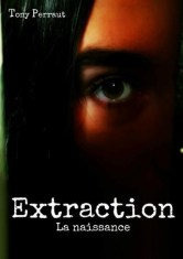 Extraction Tome 1