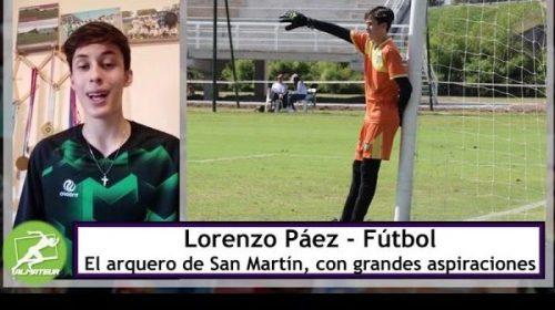 Las changas que hace Lorenzo Páez para seguir atajando en San Martín