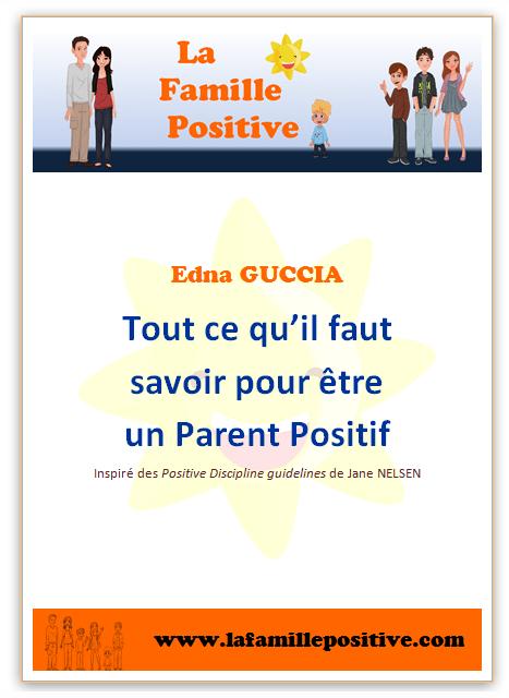 E-book : Tout ce qu'il faut savoir pour être un Parent Positif