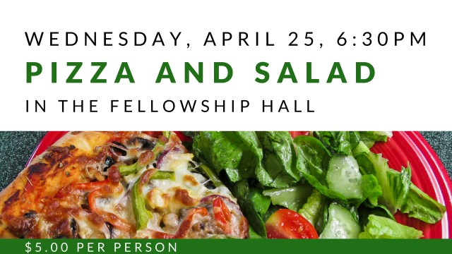 Pizza and salad fellowship