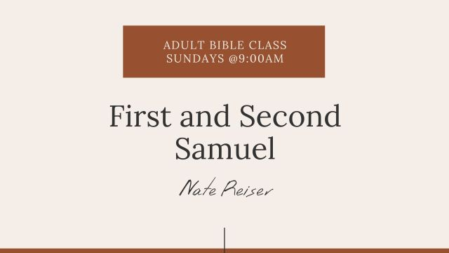 First and Second Samuel Class