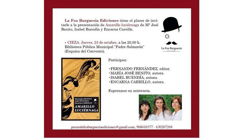 """Presentación de """"Amarillo luciérnaga"""" en Cieza"""