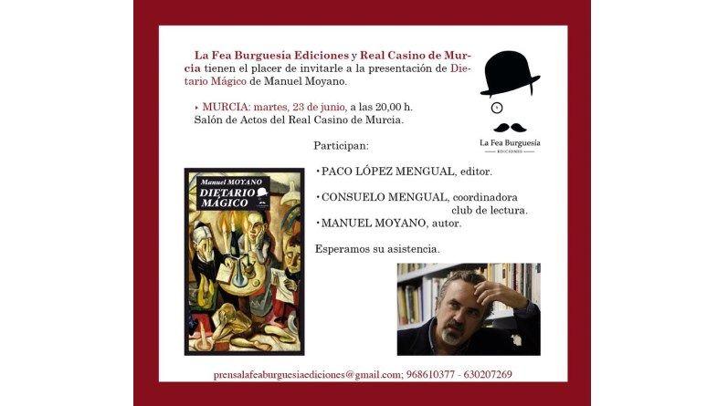 """Presentación del libro """"Dietario Mágico"""" de Manuel Moyano en Murcia"""