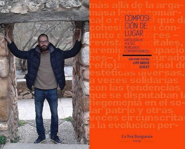 """Luis Bagué Quílez, responsable de la antología """"Composición de lugar"""", acaba de ganar el prestigioso Premio Tiflos de Poesía en su XXX edición."""