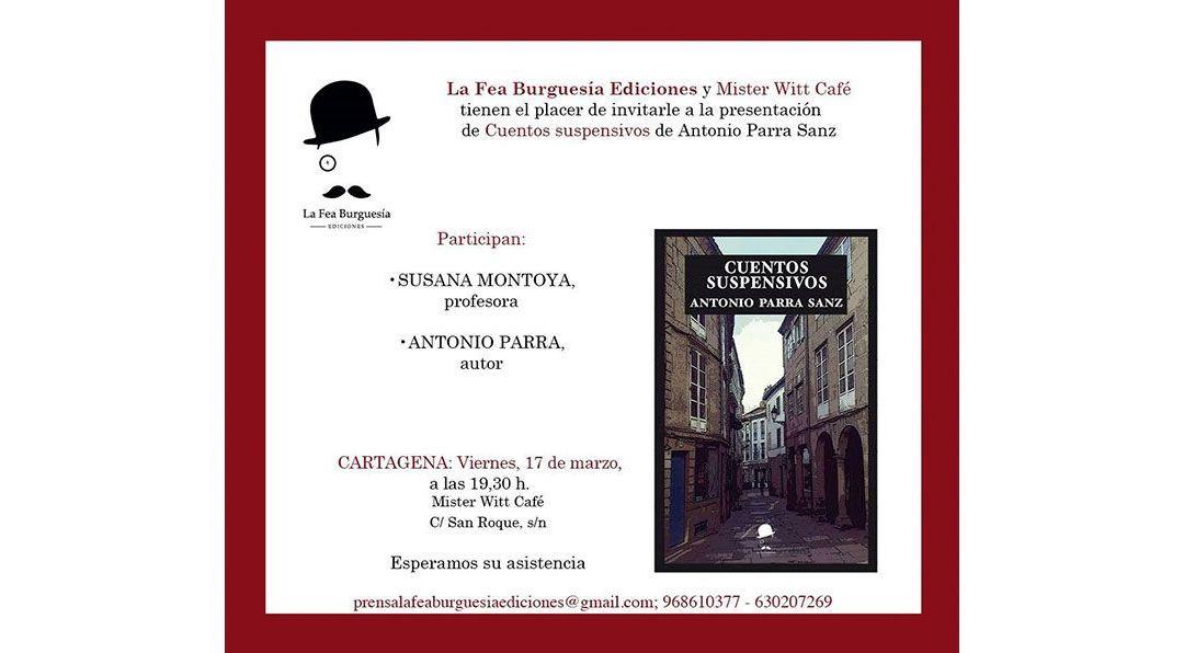 Presentación de Cuentos suspensivos de Antonio Parra Sanz