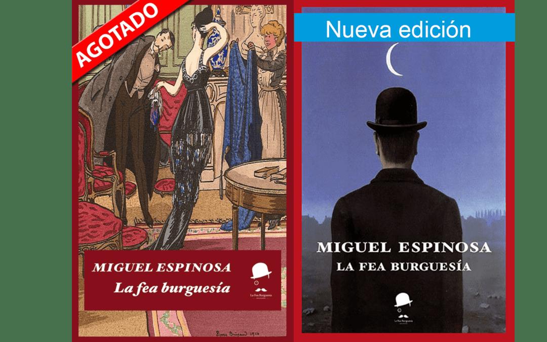 """Nueva edición de """"La fea burguesía"""" de Miguel Espinosa."""