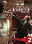 Drumont. Histoire d'un antisémite