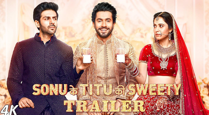 Sonu Ke Titu Ki Sweety - Reinventing the Mainstream Rom-Com Genre