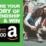 Share Your Story of Friendship & Win INR.500 Amazon Gift Voucher