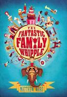 Fantastic family whipple