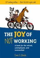 joy of not working