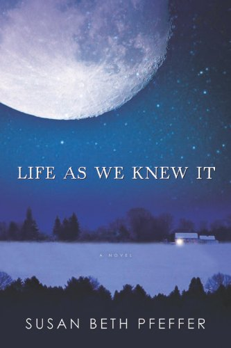 """Life as we knew it"" by Susan Beth Pfeffer"