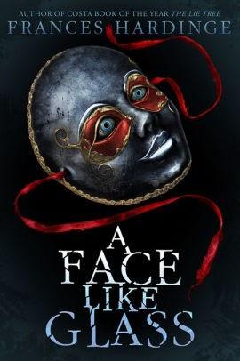 """A Face Like Glass"" by Frances Hardinge"