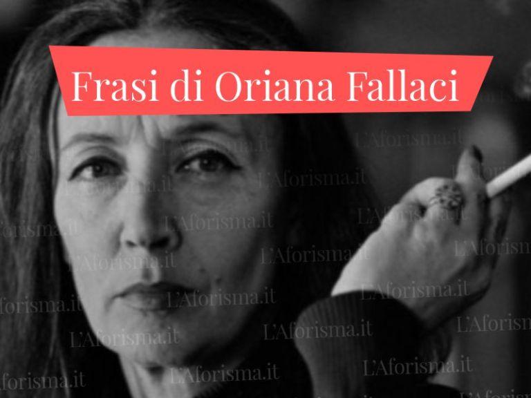 Le più belle <strong>frasi di Oriana Fallaci</strong> – <em>Raccolta completa</em>