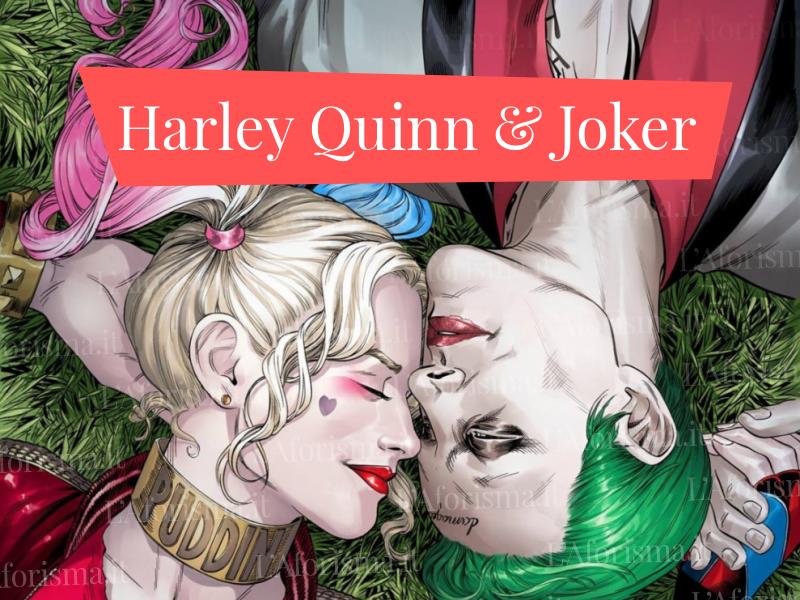 Le Più Belle Frasi Di Harley Quinn E Joker Film Suicide Squad L Aforisma It Frasi Citazioni E Aforismi
