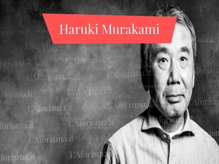 Le più belle <strong>frasi aforismi e citazioni di Haruki Murakami</strong> – <em>Raccolta completa</em>