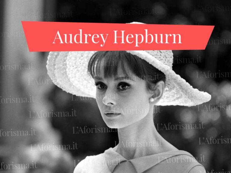 Le più belle <strong>frasi, aforismi e citazioni di Audrey Hepburn</strong> – <em>Raccolta completa</em>