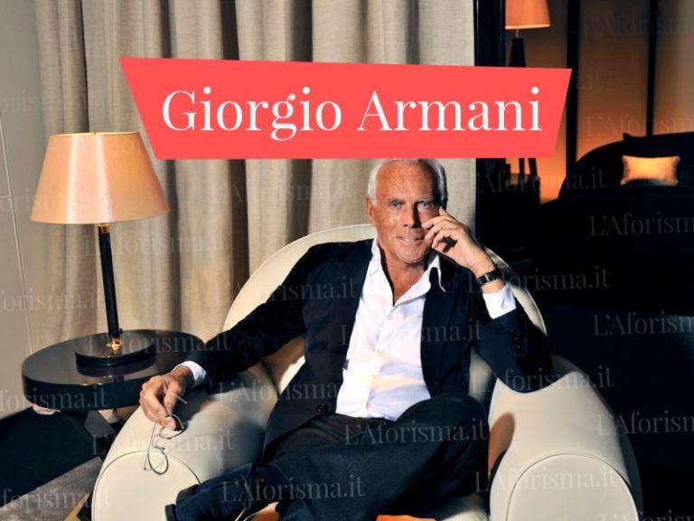 Le più belle <strong>frasi di Giorgio Armani</strong> <em>Raccolta completa</em>