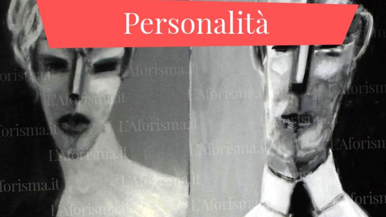 Frasi Matrimonio Ikeda.Le Piu Belle Frasi Aforismi E Citazioni Sulla Personalita