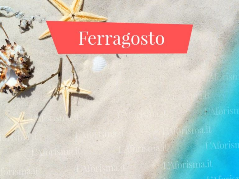 Le più belle <strong> Frasi per augurare Buon Ferragosto</strong> – <em> Raccolta completa</em>