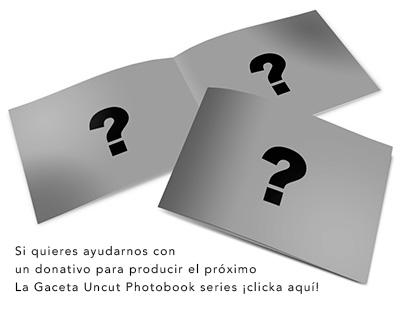 Photobook series La Gaceta Uncut - Vacío