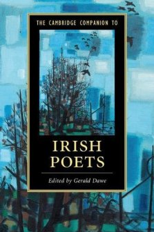 new irish poetry anthology of essays receives accusations of a new book the cambridge companion to irish poets published by cambridge university press has received social media backlash and accusations of sexism