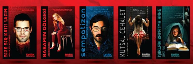 Bize Bir Katil Lazım ve Dark İstanbul serisinin diğer kitapları.