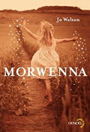 Morwenna - Jo Walton