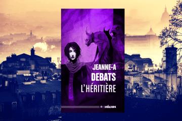 chronique-Heritiere-jeanne-a-debats