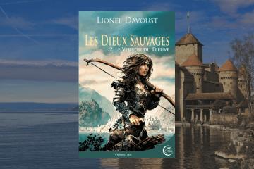 le verrou du fleuve - Lionel Davoust