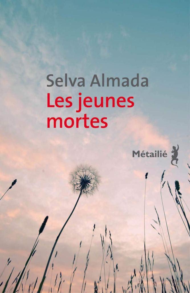 Les jeunes mortes de Selva Almada - Roman Féministe