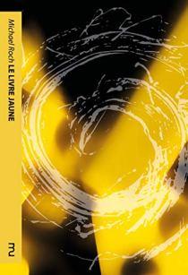 Le livre jaune de Michael Roch