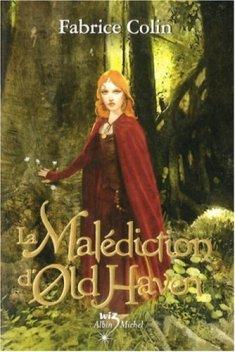 Livre cadeau - La malédiction d'Old Haven de Fabrice Colin