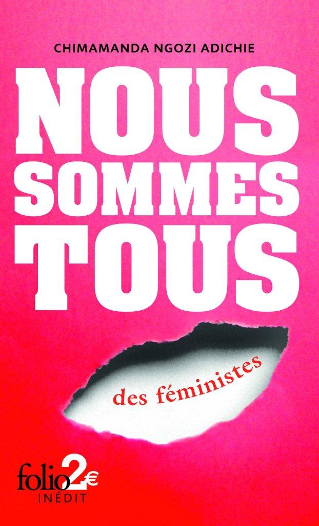 Nous sommes tous des féministes de Chimamanda Ngozi Adichie - Roman Féministe