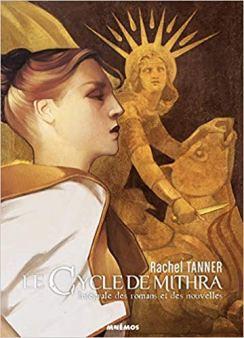 Le Cycle de Mithra de Rachel Tanner