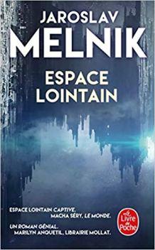 Melnik Jaroslav - Espace Lointain