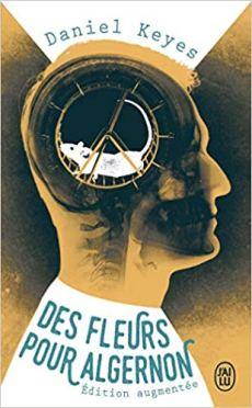 Keyes Daniel - Des fleurs pour Algernon