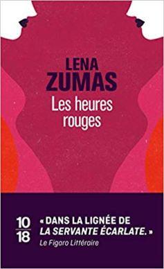 Zumas Leni - Les heures rouges